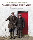 Vanishing Ireland: Volume 4