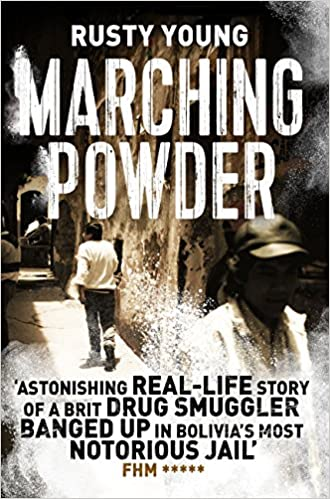 Marching Powder (The Pan Real Lives Series Book 6)