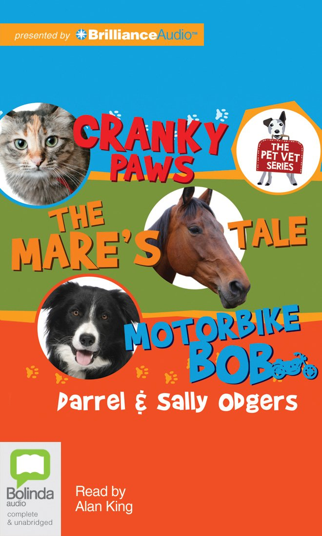 Pet Vet Collection: Cranky paws, The Mare's tale, Motorbike Bob (Thr Pet Vet Series) ebook