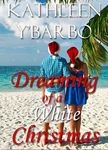 Dreaming of a White Christmas by [Y'Barbo, Kathleen]