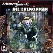 Die Erlkönigin (Schattensaiten 7) | Katja Behnke