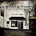 The Fix-it-Shop | Friedrich Wilhelm