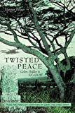 Twisted Peace Colors Hidden in Shadow, Dennis Beggs, 1456760742