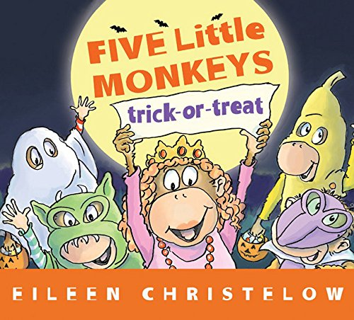 Five Little Monkeys Trick-or-Treat (A Five Little Monkeys Story) (Halloween Chapter Book Read Aloud)