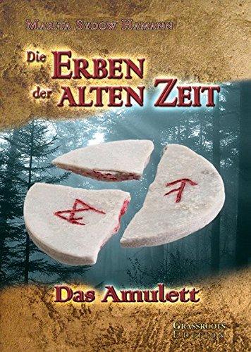 Die Erben der alten Zeit – Das Amulett