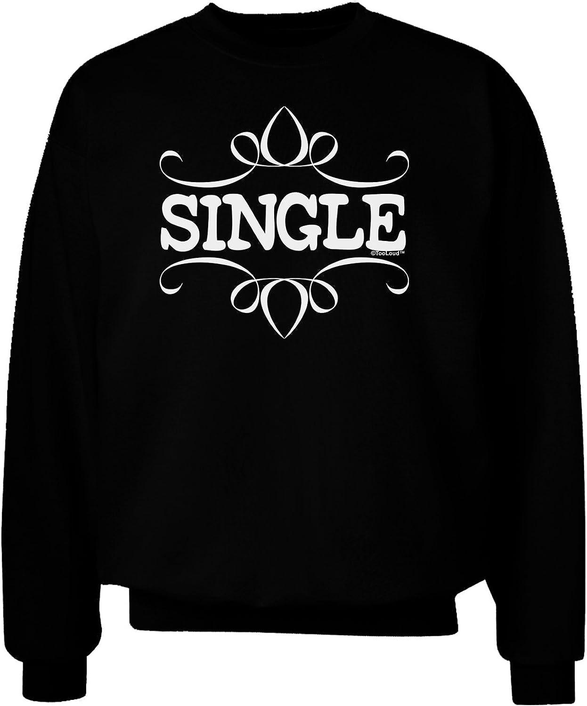 TooLoud Single Adult Dark Sweatshirt