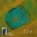 Z 2 A | Eva Dillner