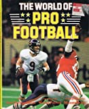 img - for The World Of Pro Football book / textbook / text book