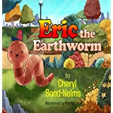 Eric the Earthworm