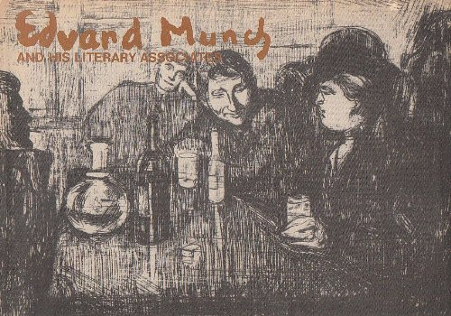 Edvard Munch and his literary associates: An exhibition of prints, books, and documents : Library concourse, University of East Anglia, 6-28 October ... St. Andrews, 8 December 1979-6 January 1980