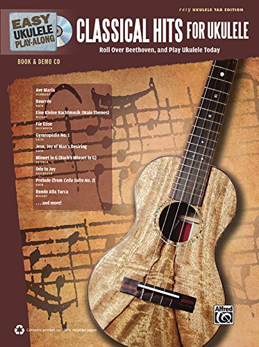 Easy Ukulele Play-Along -- Classical Hits for Ukulele: Roll Over Beethoven, and Play Ukulele Today, Book & CD (Easy (Classical Rock Songbook)