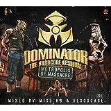 Dominator 2014 : The Hardcore Festival - Metropolis of Massacre
