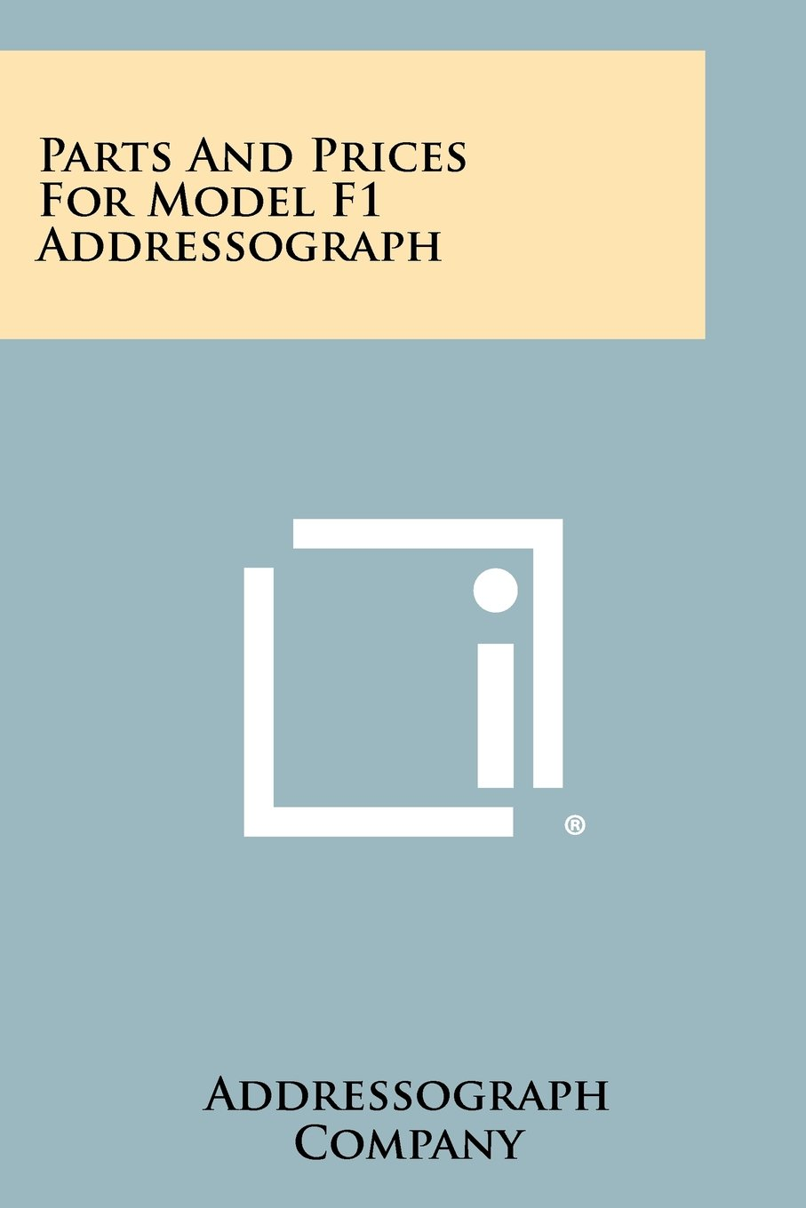 Read Online Parts and Prices for Model F1 Addressograph PDF