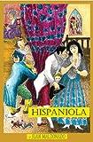 """Juan Maldonado's Hispaniola, """"The Spanish Woman"""", Juan Maldonado, 0874627117"""