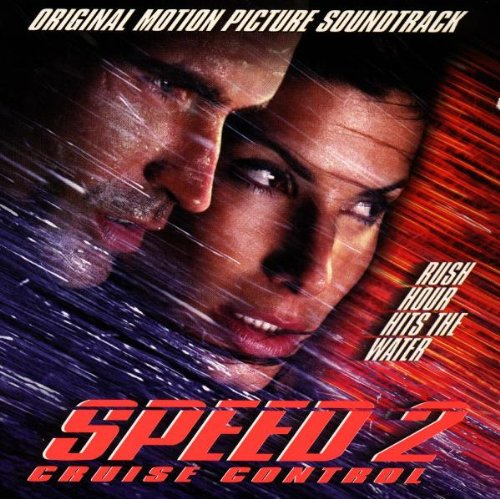 Speed 2: Cruise Control: Original Motion Picture Soundtrack