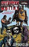 OUTBREAK MUTINY (The Novel Comics)