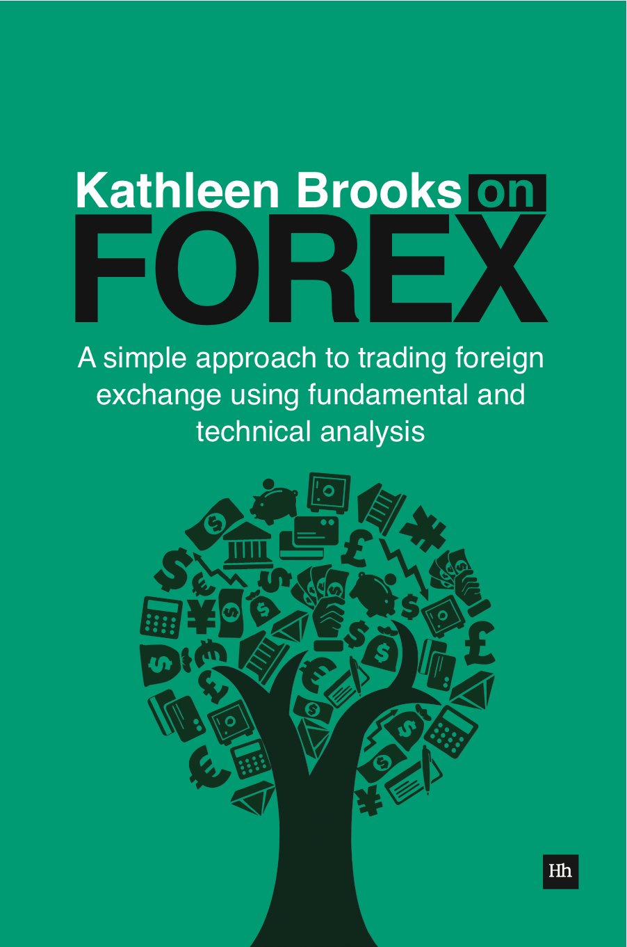 Download Kathleen Brooks on Forex: A simple approach to trading foreign exchange using fundamental and technical analysis pdf epub
