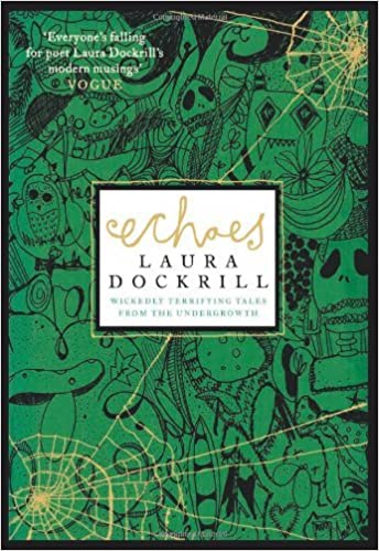Echoes by Laura Dockrill (2010-08-05)