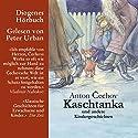 Kaschtanka Hörbuch von Anton Tschechow Gesprochen von: Peter Urban