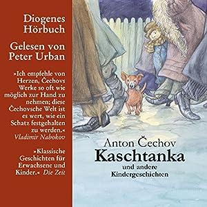 Kaschtanka Hörbuch