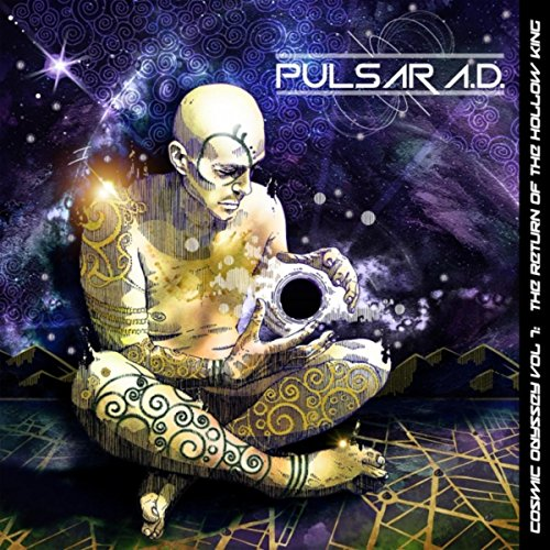 Pulsar A.D. - Cosmic Odyssey, Vol. I: The Rise of the Hollow King (2017)