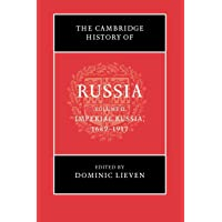 The Cambridge History of Russia: Volume 2, Imperial Russia, 1689–1917
