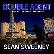 Double Agent: A Thriller: Jaclyn Johnson, Code Name Snapshot Series | Sean Sweeney