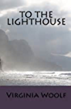 To The Lighthouse: Annotated (English Edition)