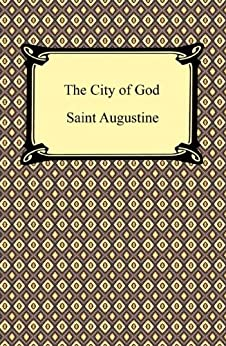 The City of God by [Augustine, Saint]