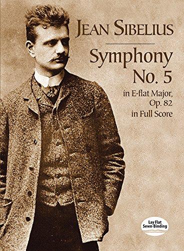(Symphony No. 5 in E-Flat Major, Op. 82, in Full Score)