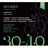 Decades: A Century of Song Volume 3, 1830-1840