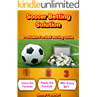 Soccer Betting Solution : Sports betting analytics for beginners to win, fixed odd betting system.