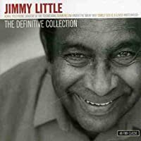 THE DEFINITIVE COLLECTION - JIMMY LITTLE
