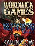Rise of the Fire Tamer:  A Reverse Harem YA Dragon Gamer  SAT Prep Dystopian Fiction (The Wordwick Games Book 1)