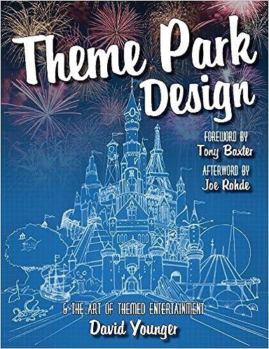 amazon theme park design the art of themed entertainment david