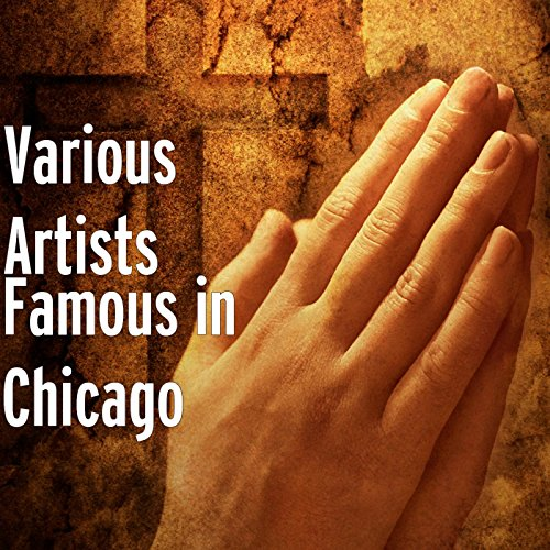 Famous in Chicago [Explicit]