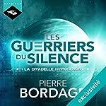 La citadelle Hyponéros (Trilogie Les Guerriers du silence 3) | Pierre Bordage