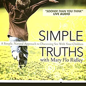 Simple Truths with Mary Flo Ridley Audiobook