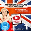 Apprendre l'Anglais - Écoute Facile - Lecture Facile: Texte Parallèle Cours Audio, No. 1 [Learn English - Easy Listening - Easy Reader - Parallel Text Audio Course No. 1]