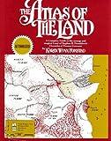 The Atlas of the Land, Karen W. Fonstad, 034531431X