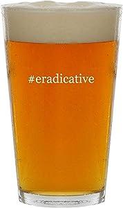 #eradicative - 16oz Hashtag Clear Glass Beer Pint Glass