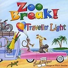 Zoo Break!-Travelin' Light