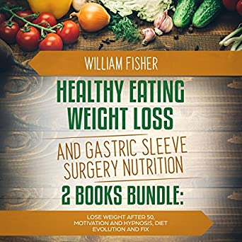 Amazon Com Healthy Eating Weight Loss And Gastric Sleeve Surgery