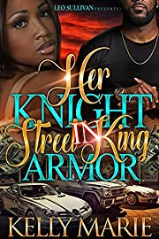 Her Knight in Street King Armor