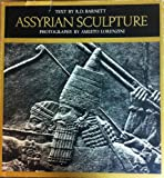 Assyrian Sculpture in the British Museum, Richard David Barnett, 0771053452