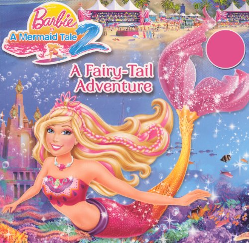 A Fairy-Tail Adventure (Turtleback School & Library Binding Edition) (Barbie in a Mermaid Tale 2)