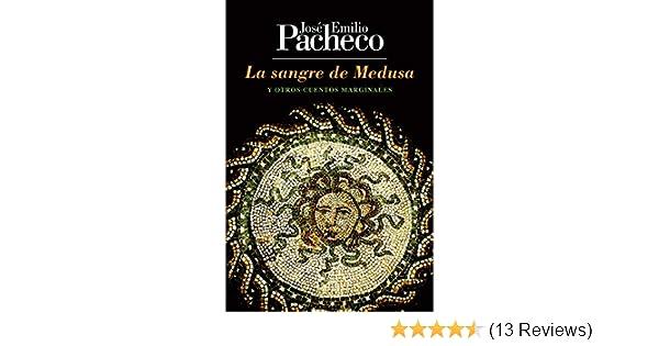 Amazon.com: La sangre de Medusa (Spanish Edition) eBook: José Emilio Pacheco: Kindle Store