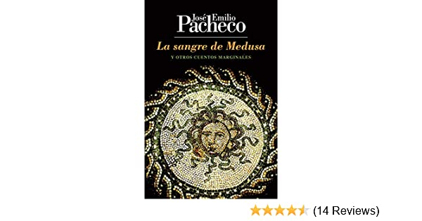 Amazon.com: La sangre de Medusa (Spanish Edition) eBook: José Emilio Pacheco: Kindle Store