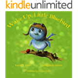 Wake Up, Little Bluebird: Beautifully illustrated children's adventure book for early readers, ages 2-4