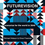 Futurevision | Richard Watson,Oliver Freeman